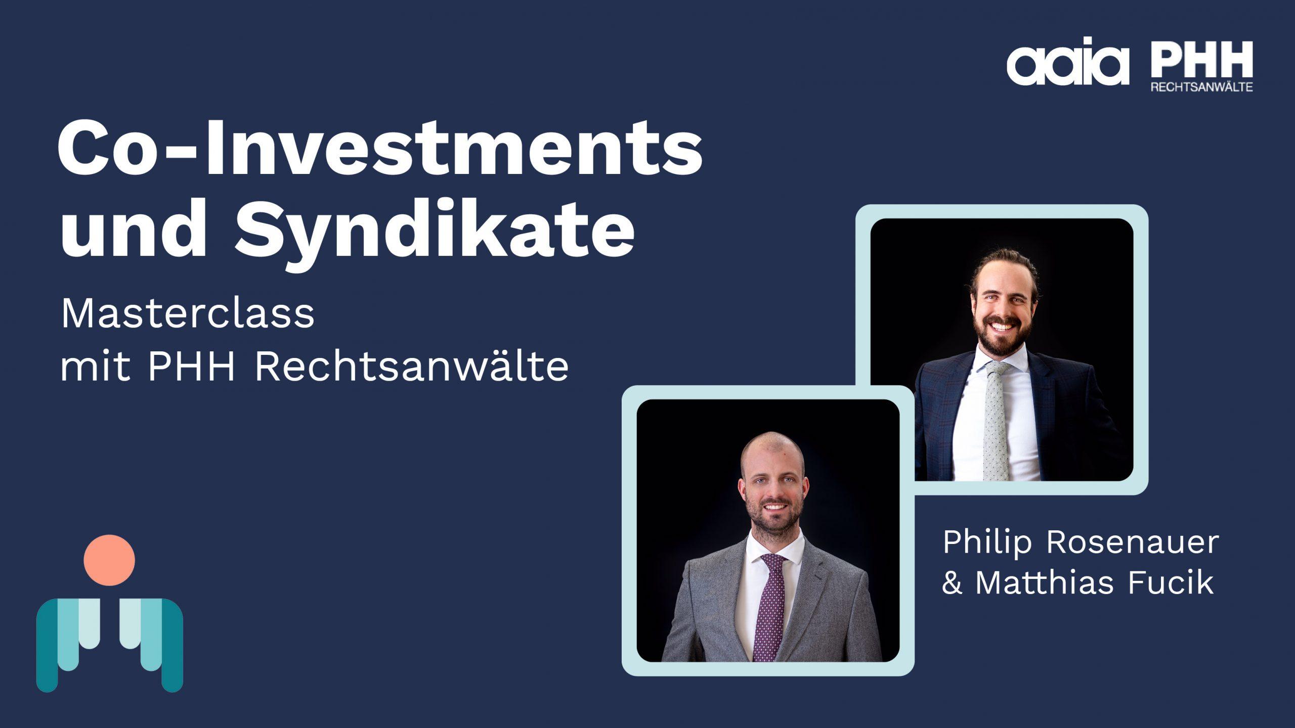 Masterclass mit Philip Rosenauer und Matthias Fucik von PHH Rechtsanwälte über Co-Investments und Syndikate
